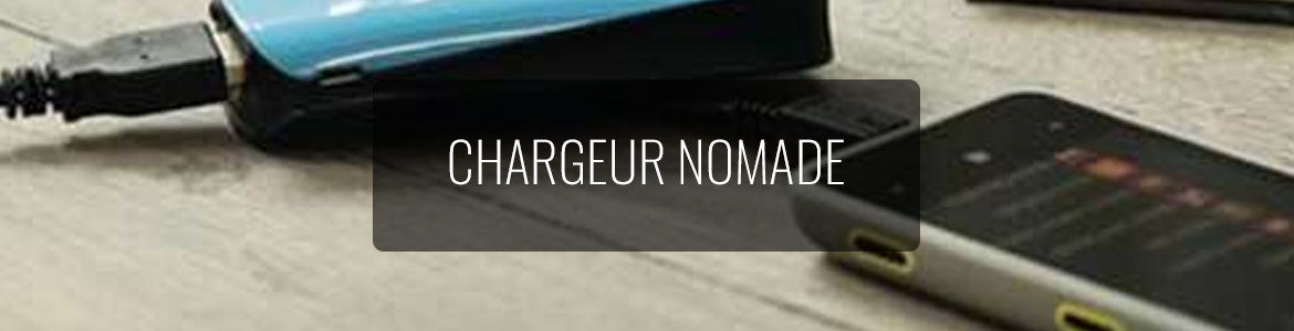 Chargeur-Nomade
